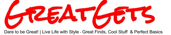 GreatGets.com | Live | Love | Learn | Work | Play | Style
