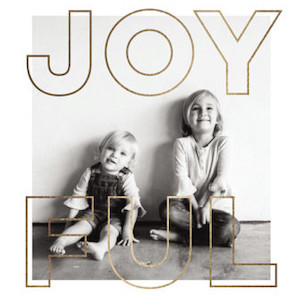 Joyful Minimalist Foil-Pressed Holiday Cards