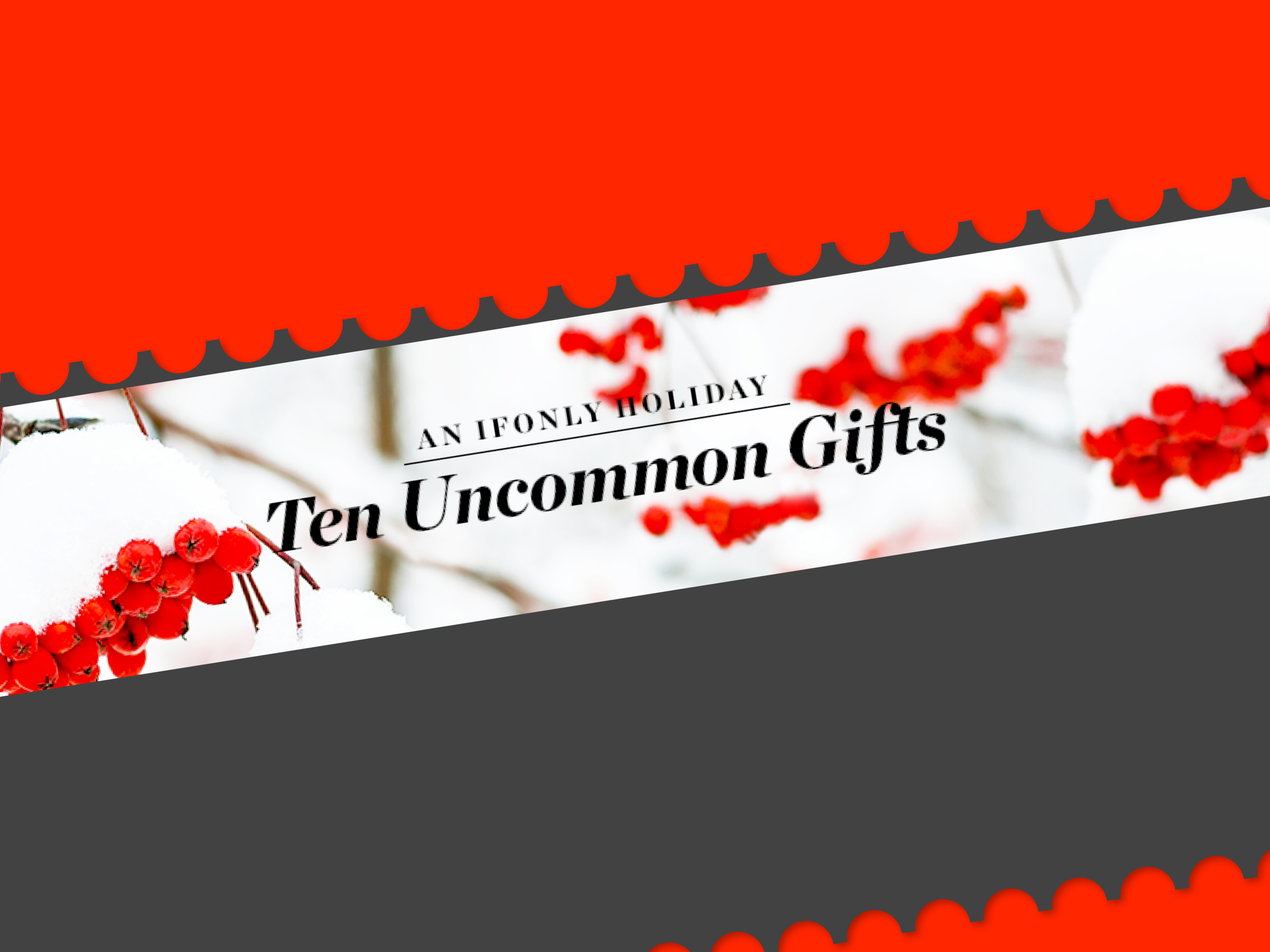 ifOnly Ten Uncommon Gifts