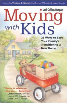 Moving with Kids- 25 Ways to Ease Your Familys Transition to a New Home