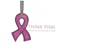 Think Pink Breast Cancer Awareness Month