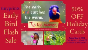 Tiny Prints Early Bird Sale