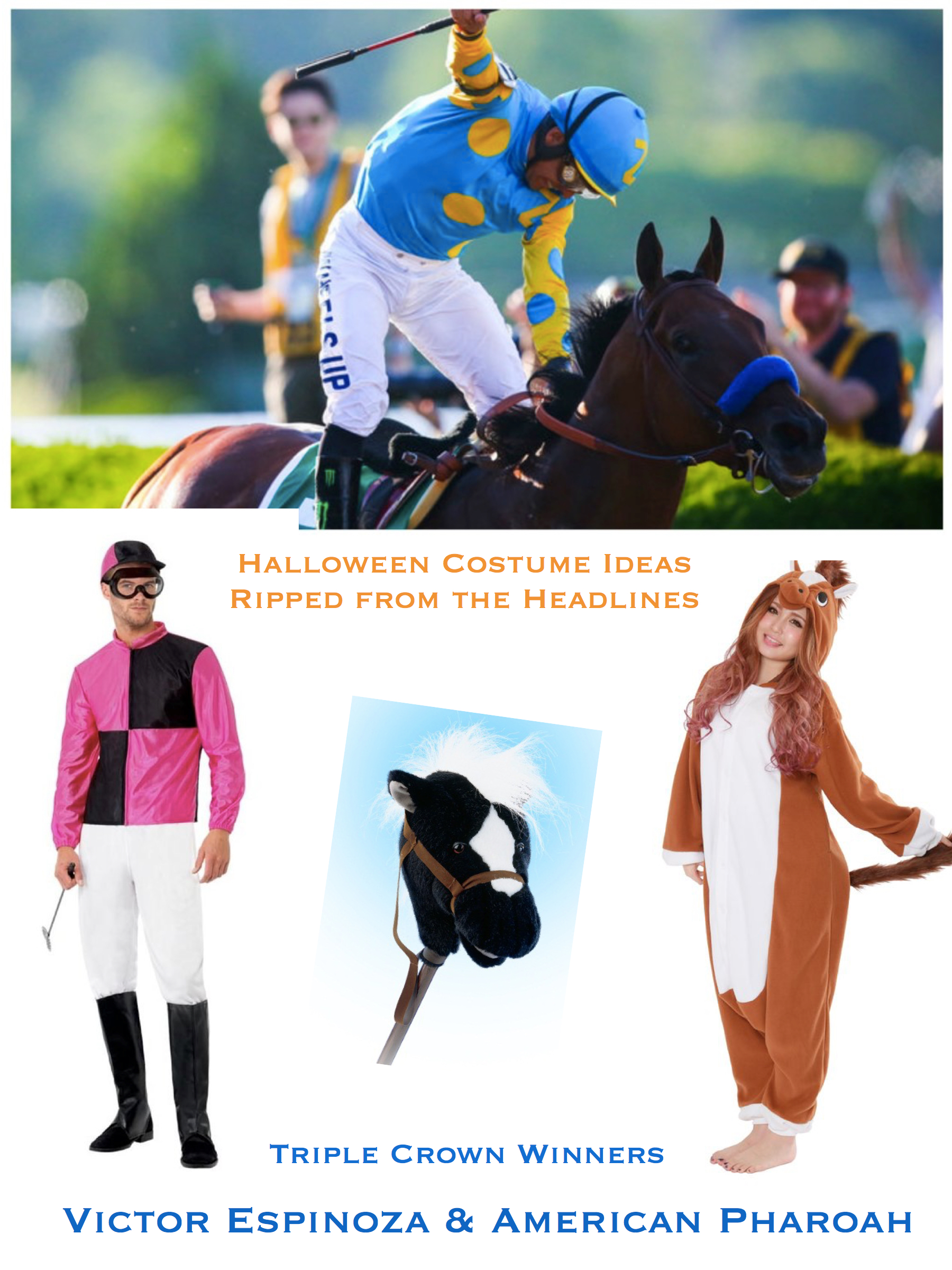 Halloween Costume Ideas Ripped from the Headlines_Triple Crown_Horse_Jockey
