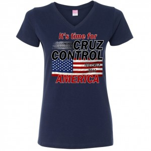 2016 Ted Cruz Control America Presidential Primary T-Shirts