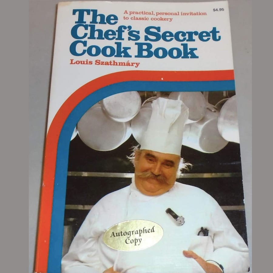 The Chef's Secret Cook Book By Louis Szathmary